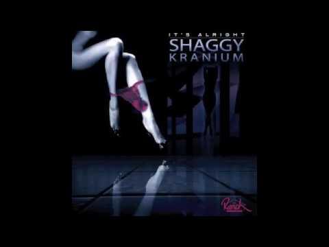 Kranium ft Shaggy - It's Alright (May 2017)