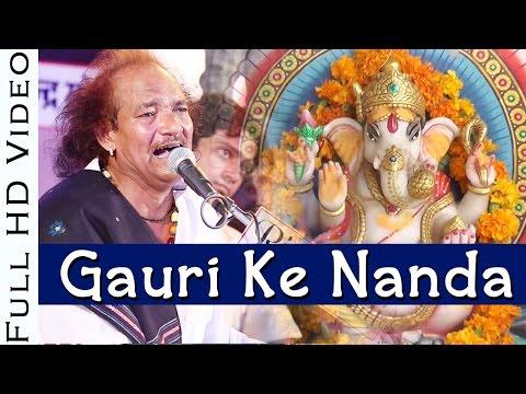 Gauri Ke Nanda गणपती वंदना by Moinuddin Manchala | Rajasthani Live Bhajan | 2016 Song | FULL HD