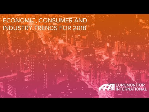 Economic, Consumer and Industry Trends for 2018