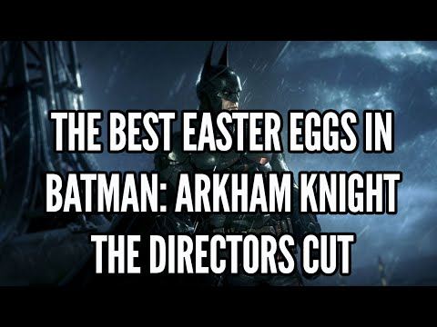 The Best Easter Eggs In Batman Arkham Knight: The Directors Cut