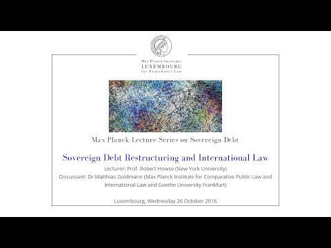 Sovereign Debt Restructuring and International Law - 26 Oct 2016