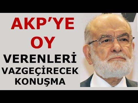AKP'ye oy veren aklı başında insanları vazgeçirecek konuşma