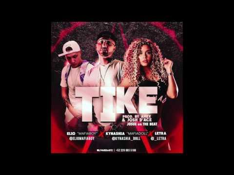 Kynashia  Tike ft Elio MafiaBoy, Letra  Audio