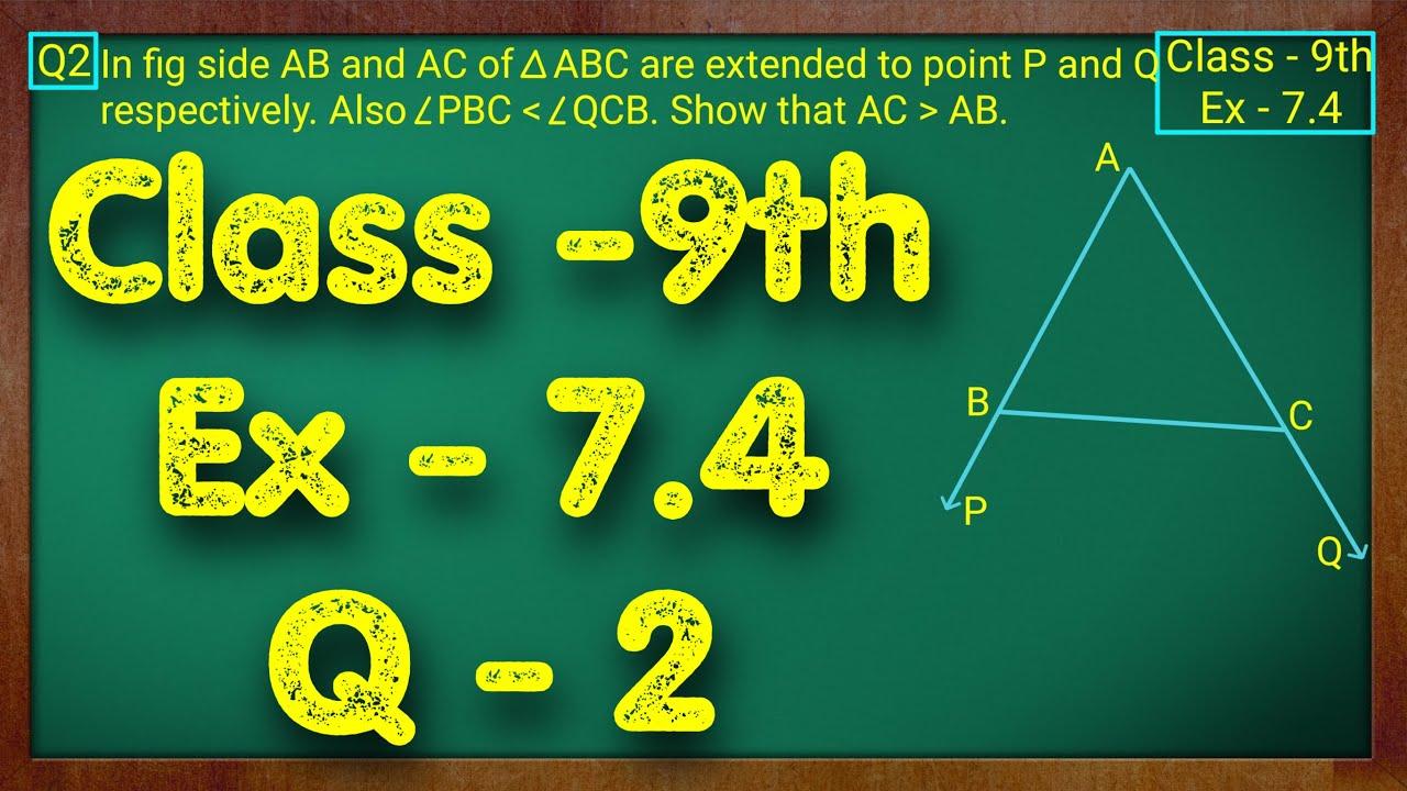 Class - 9th, Ex - 7.4, Q2 (Triangles) Maths NCERT CBSE
