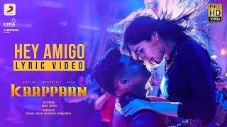 Kaappaan - Hey Amigo Lyric (Tamil) | Suriya | Harris Jayaraj | K.V. Anand
