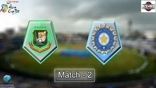 (Gaming Series) Asia Cup 2016 Game 2 - Bangladesh Vs India
