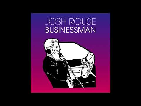 "Josh Rouse - ""Businessman"""