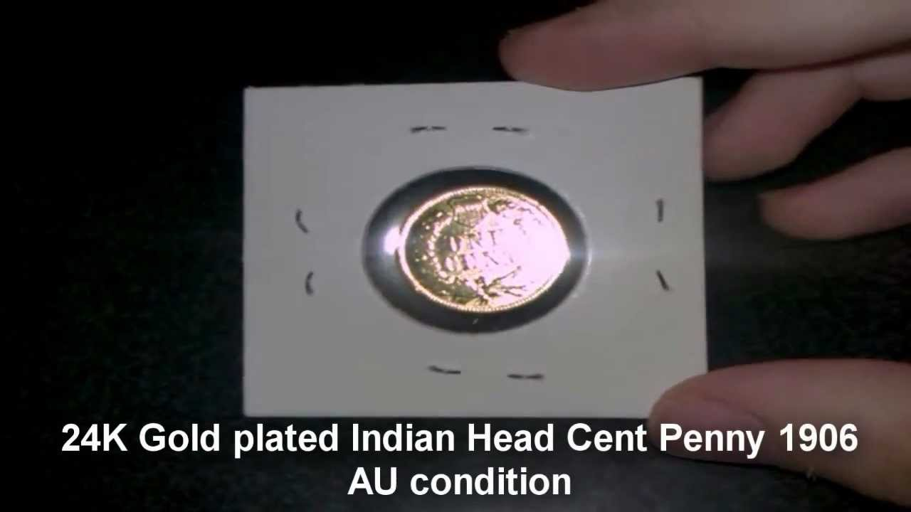 24K Gold plated Indian Head Cent Penny 1906 AU condition