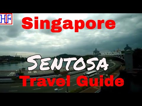 Singapore | Sentosa Island | Travel Guide | Episode# 11