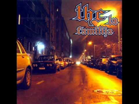 THC La Familija - Idemo Do Kraja