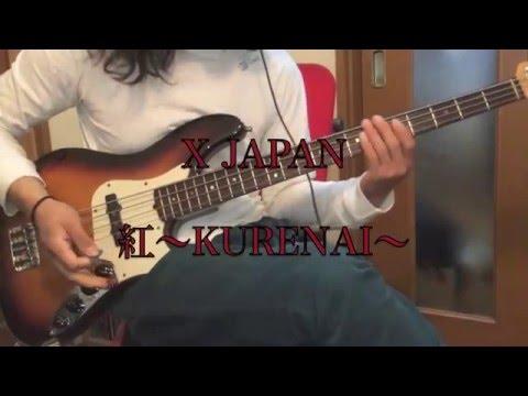 X (X JAPAN) 紅-KURENAI- Bass Cover