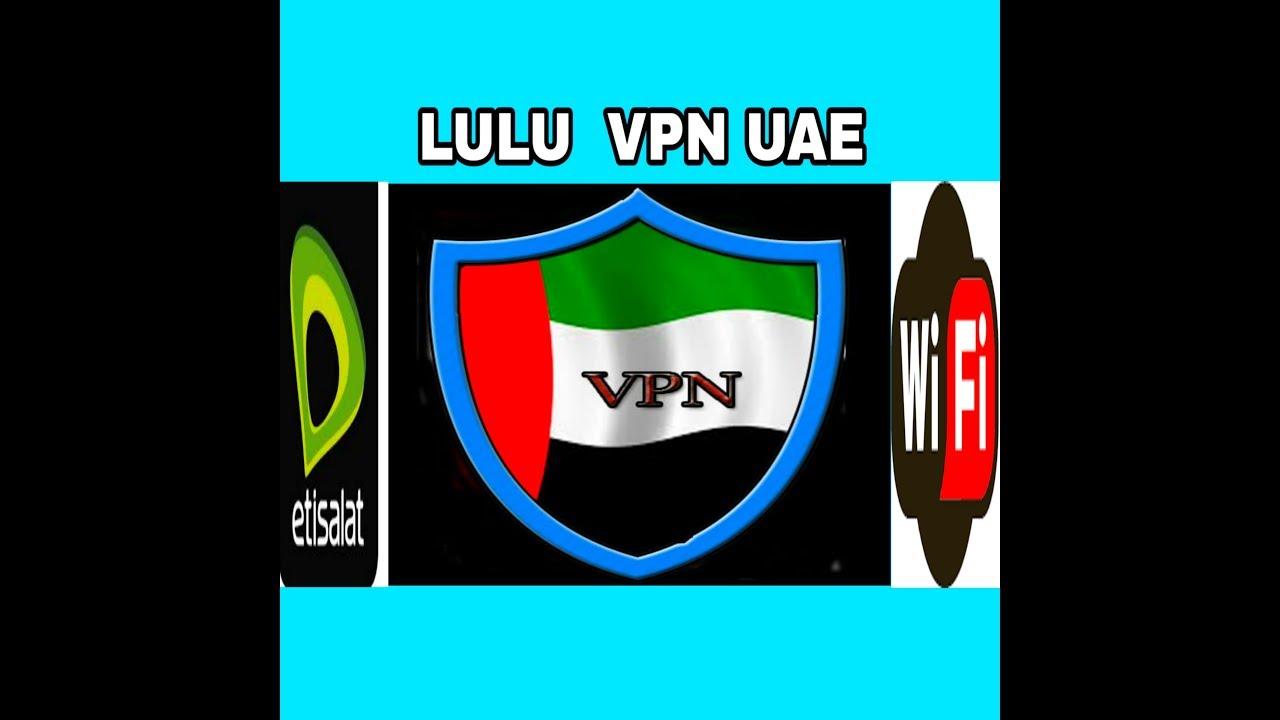 LULU VPN UAE