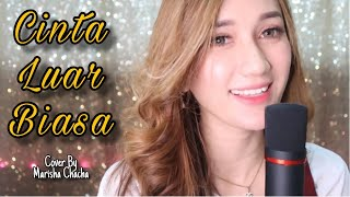 cinta-luar-biasa---andmesh-female-version-cover-by-marisha-chacha