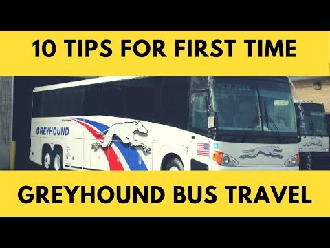 10 TIPS For FIRST TIME Greyhound Bus Travelers
