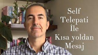 Self Telepati İle Göndereceğin Mesajı Yaşa