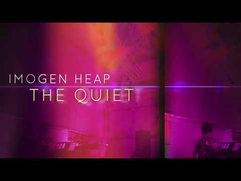 Imogen Heap The Quiet Youtube