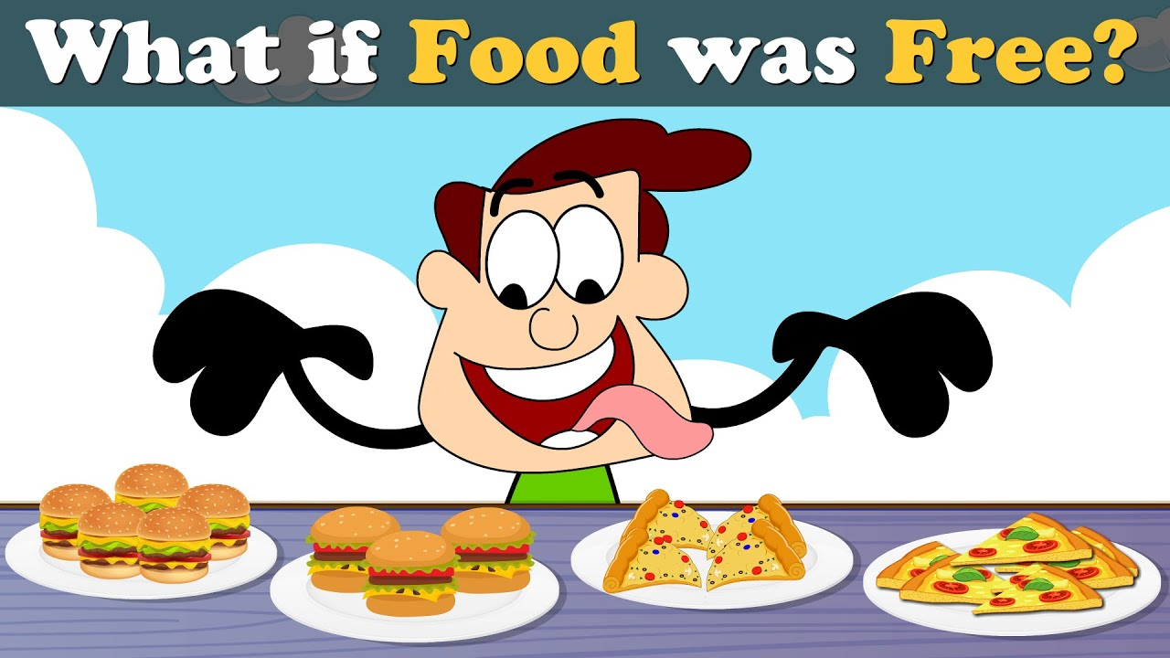 Download What if Food was Free? + more videos   #aumsum #kids #science #education #whatif