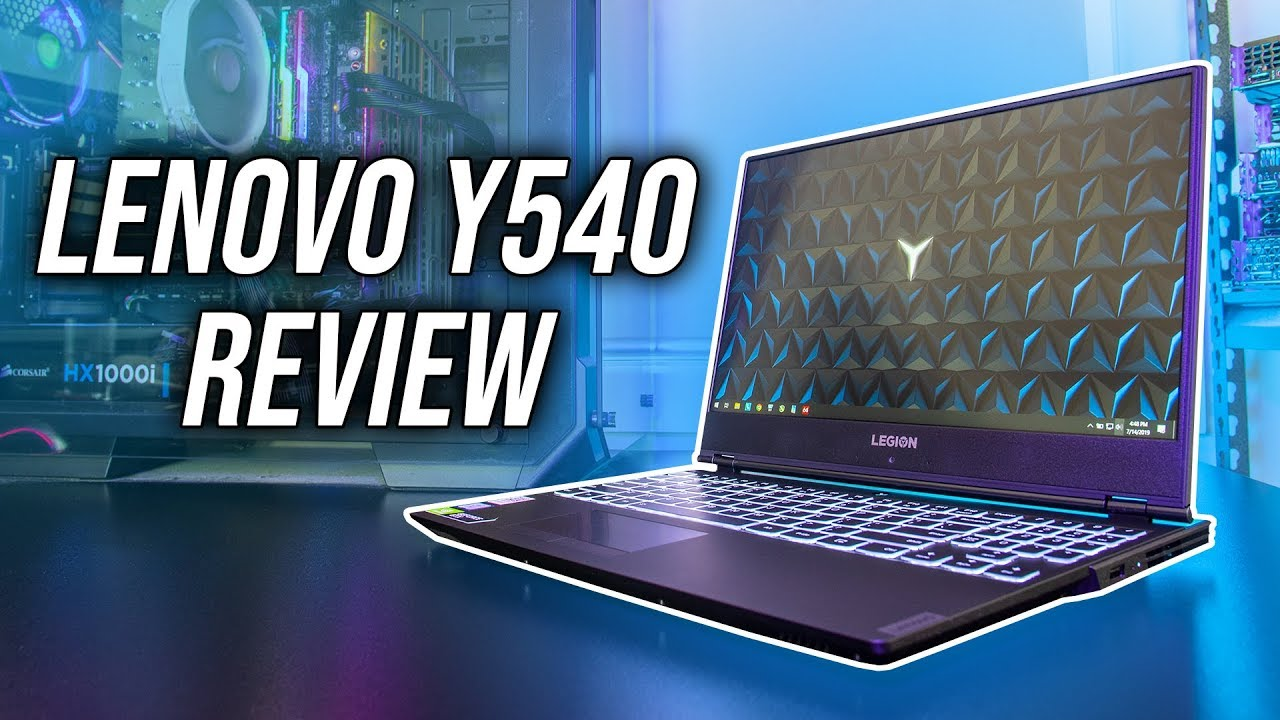 Lenovo Y540 Gaming Laptop Review