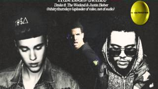 Trust Issues (Remix) Drake ft. The Weeknd & Justin Bieber [HD]