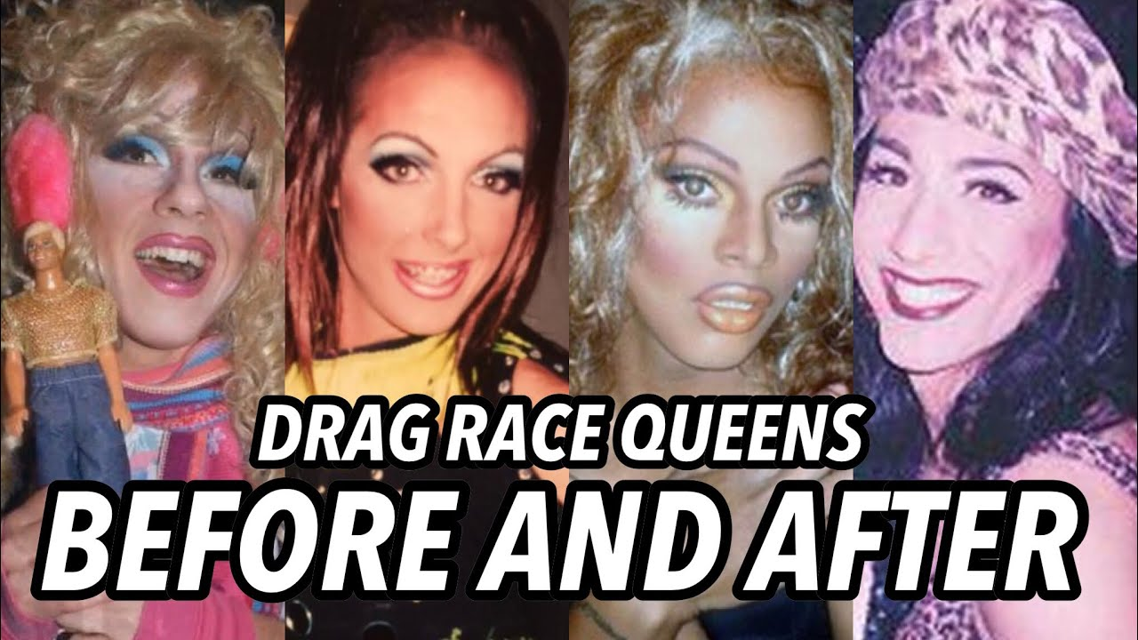 Rpdr Queens Before After Youtube