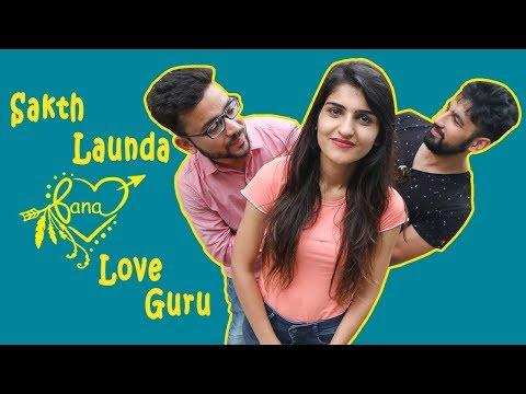 Sakht Launda Ban Gaya Love Guru   Idiotic Launda Ft Rahul Sehrawat