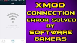 Xmod Connection Error Solved