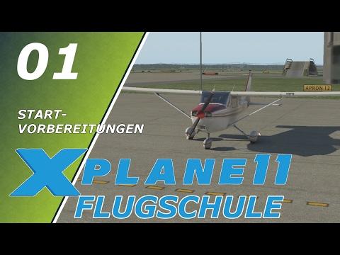 X Plane 11 - Flugschule 01 | Tutorial Startvorbereitungen | Deutsch German