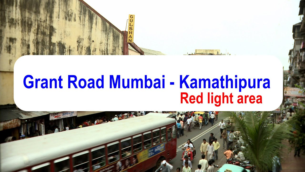 Mumbai Red Light Area Map Grant Road Mumbai  Kamathipura   Mumbai's red light area   YouTube