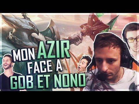 MON AZIR FACE A GOB ET NONO