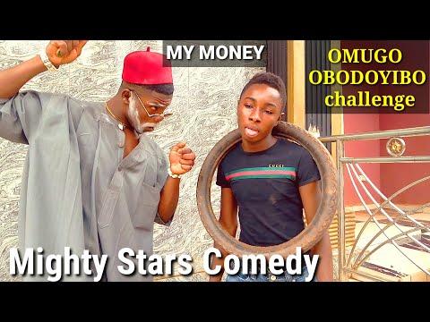 😁😁MY MONEY😁😁[Mighty Stars Comedy]