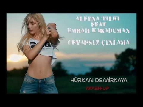 Emrah Karaduman - Cevapsız Çınlama ft. Aleyna Tilki Remix (Hürkan Demirkaya mash-up)