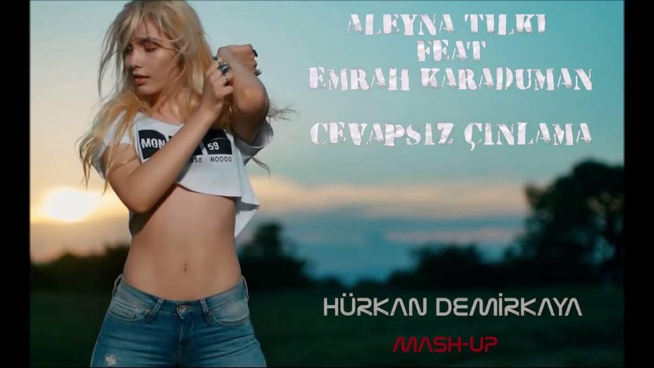 Emrah Karaduman Cevapsiz Cinlama Ft Aleyna Tilki Remix Hurkan Demirkaya Mash Up Youtube
