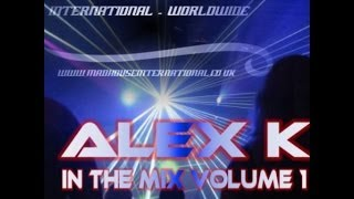 MADHOUSE ALEX K IN THE MIX VOLUME 1 - VARIOUS ARTISTS