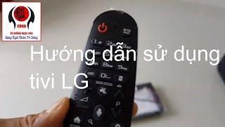 Hướng dẫn sử dụng tivi LG