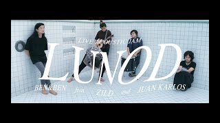 Lunod by Ben&Ben feat. Zild and juan karlos (Live Acoustic Jam)