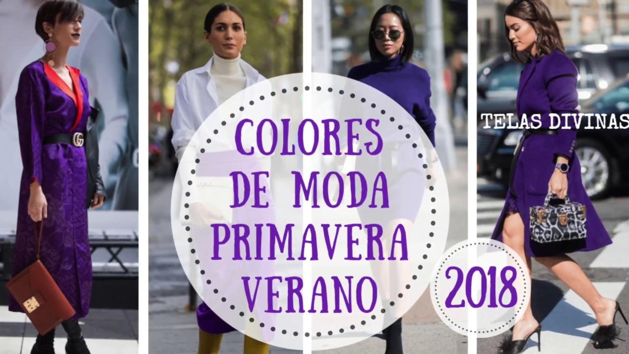 997596820 LOS COLORES DE MODA PARA ESTA PRIMAVERA-VERANO 2018 - YouTube