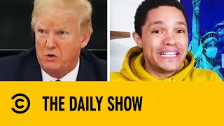 Trump's Most Ridiculous Coronavirus Insights I The Daily Show With Trevor Noah