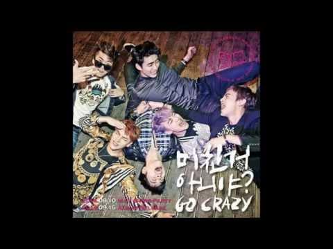 [MP3/DL] 2PM- GO CRAZY! (미친거 아니야?)