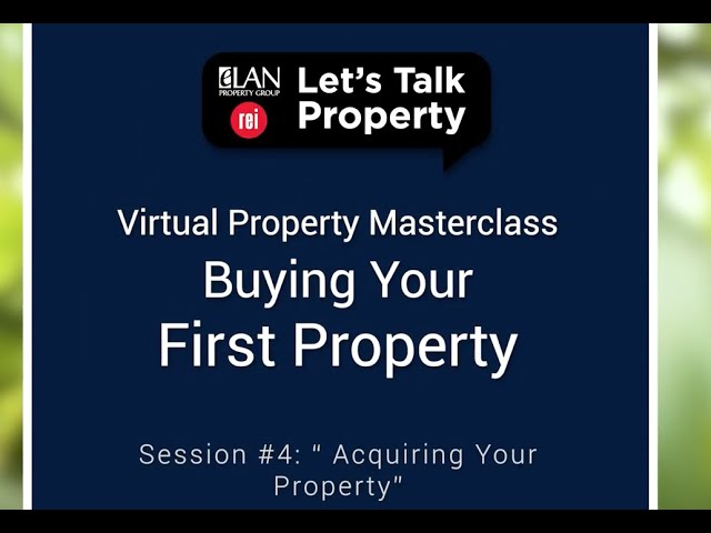 Virtual Property Masterclass  Session #4  Acquiring Your Property
