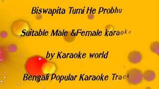 Biswapita Tumi Hey Prabhu Karaoke -9126866203