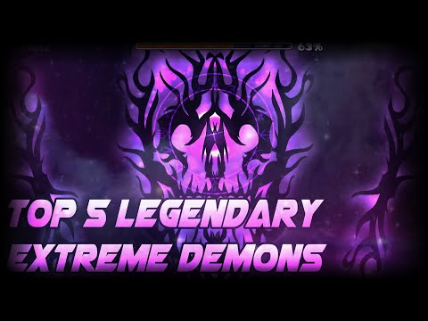 Top 5 Legendary Extreme Demons In Geometry Dash   KindRs