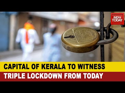Battling COVID-19: Triple Lockdown In Kerala's Capital City, Thiruvananthapuram From Today