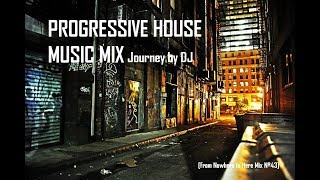 PROGRESSIVE HOUSE MUSIC MIX | Journey by DJ [Over 3HRS Non-Stop]
