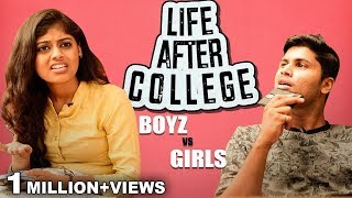 Boys vs Girls: Life After College
