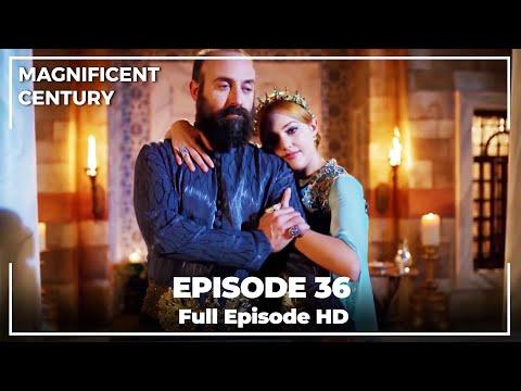 Magnificent Century Episode 36 | English Subtitle