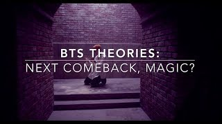 Video BTS Theories: Next Comeback, Magic? (2017) download MP3, 3GP, MP4, WEBM, AVI, FLV Juli 2018