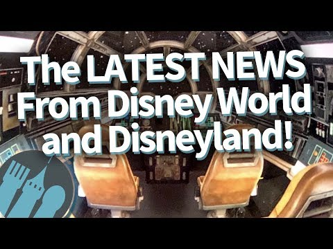 The LATEST NEWS From Disney World and Disneyland!