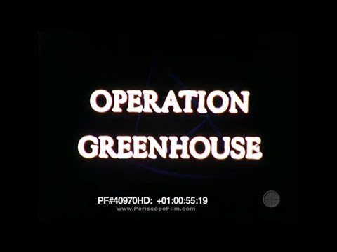 Operation Greenhouse - Enewetak Atoll , Atomic Energy Commission 40970 HD