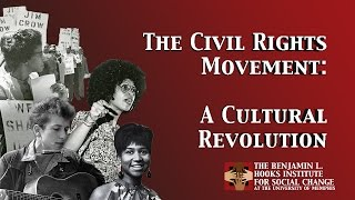 The Civil Rights Movement: A Cultural Revolution