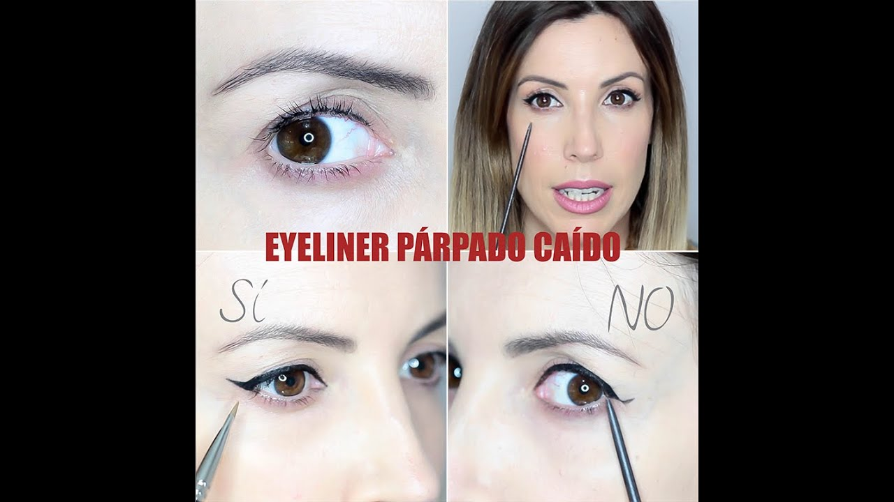 EYELINER PARA PARPADOS CAIDOS O ENCAPOTADOS : EYELINER FOR HOODED ...